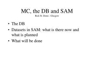 MC, the DB and SAM Rick St. Denis - Glasgow