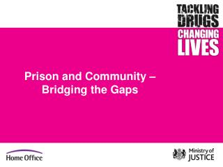 Prison and Community –  Bridging the Gaps