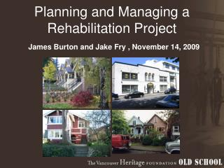 Planning and Managing a Rehabilitation Project