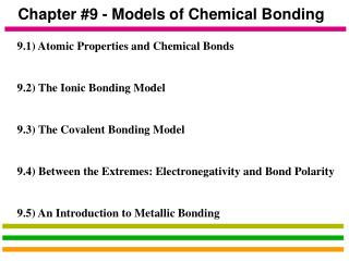 Chapter #9 - Models of Chemical Bonding