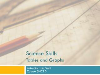 Science Skills Tables and Graphs
