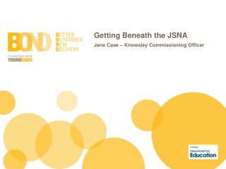 Getting Beneath the JSNA