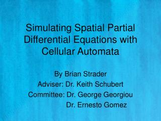 Simulating Spatial Partial Differential Equations with Cellular Automata