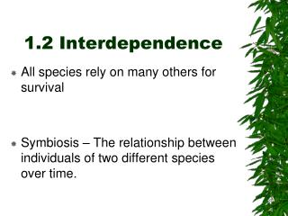 1.2 Interdependence