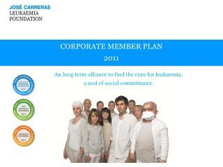 CORPORATE MEMBER PLAN 2011