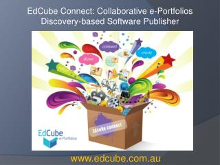 EdCube Connect: Collaborative e-Portfolios Discovery-based Software Publisher