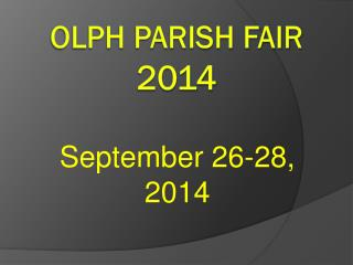 OLPH Parish Fair  2014