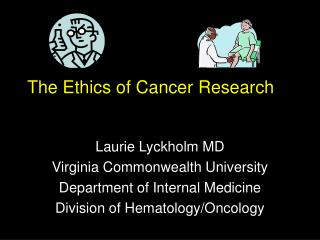 The Ethics of Cancer Research