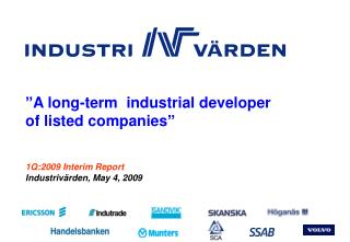 1Q:2009 Interim Report Industrivärden, May 4, 2009