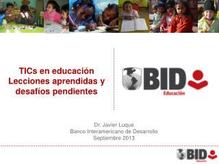 TICs en educación Lecciones aprendidas y desafíos pendientes
