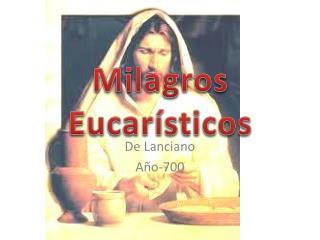 Milagros Eucar�sticos