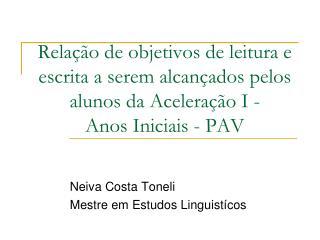 Neiva Costa Toneli Mestre em Estudos Linguistícos
