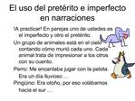 El uso del pret rito e imperfecto en narraciones