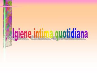 Igiene intima quotidiana