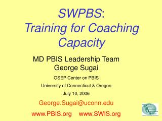 SWPBS : Training for Coaching Capacity