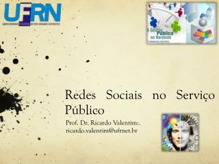 Redes Sociais no Servi ço Público