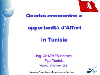 Quadro economico e opportunità d'Affari in Tunisi a