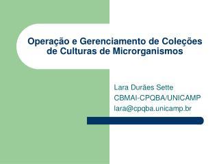 Operação e Gerenciamento de Coleções de Culturas de Microrganismos