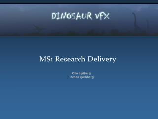 MS1 Research Delivery