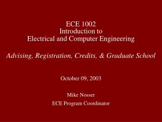 ECE 1002 Introduction to Electrical and Computer Engineering