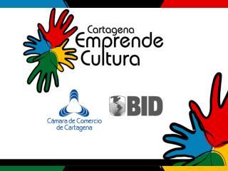 Industrias Culturales Cartagena de Indias  Visita inteligente Pa ses de Centroam rica y el Caribe  Septiembre 29 de 2010