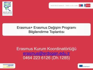 Erasmus+ Erasmus Değişim Programı Bilgilendirme Toplantısı