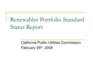 Renewables Portfolio Standard Status Report
