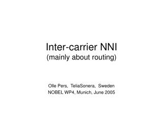 Inter-carrier NNI (mainly about routing)