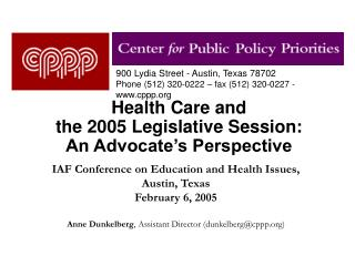 Health Care and  the 2005 Legislative Session: An Advocate's Perspective