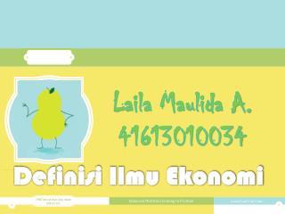 Laila Maulida A. 41613010034