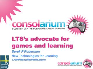 LTS's advocate for games and learning