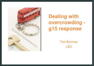 Dealing with overcrowding - g15 response