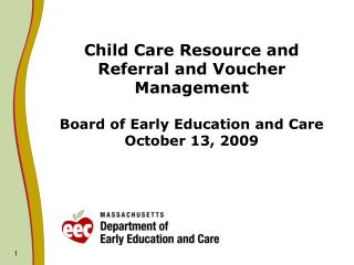 Child Care Resource and Referral and Voucher Management Key Components