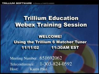 Trillium Education Webex Training Session