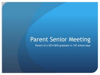 Parent Senior Meeting