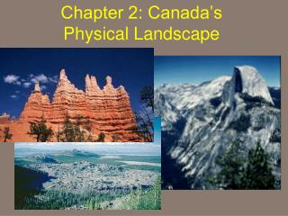 Chapter 2: Canada's Physical Landscape