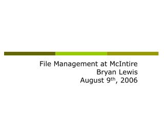 File Management at McIntire