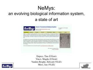 NeMys:  an evolving biological information system,  a state of art