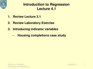 Introduction to Regression Lecture 4.1