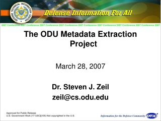 The ODU Metadata Extraction Project March 28, 2007 Dr. Steven J. Zeil zeil@cs.odu