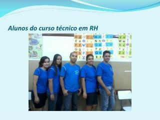 A lunos do curso técnico em RH