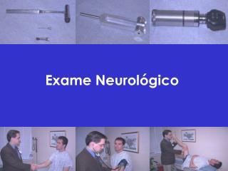 Exame Neurol�gico