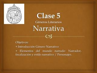 Clase 5 Géneros Literarios Narrativa