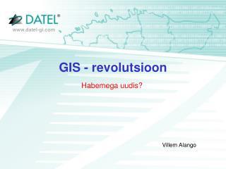 GIS - revolutsioon