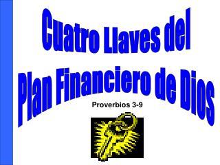 Cuatro Llaves del Plan Financiero de Dios