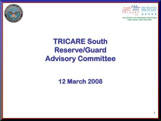TRICARE South  Reserve/Guard  Advisory Committee