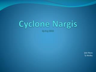 Cyclone  Nargis Spring 2008
