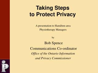 Taking Steps  to Protect Privacy