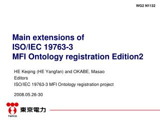 Main extensions of  ISO/IEC 19763-3  MFI Ontology registration Edition2