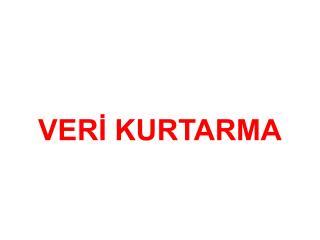 VERİ KURTARMA